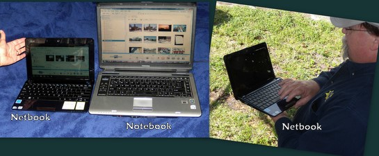 Netbooks and Notebooks